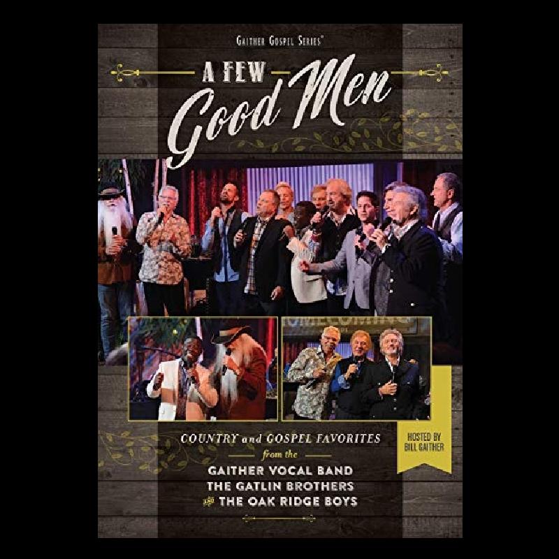 Oak Ridge Boys DVD- A Few Good Men