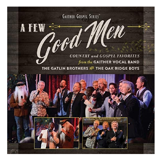 Oak Ridge Boys CD- A Few Good Men