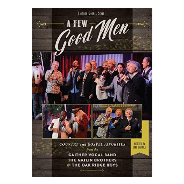 Oak Ridge Boys DVD- A Few Good Men