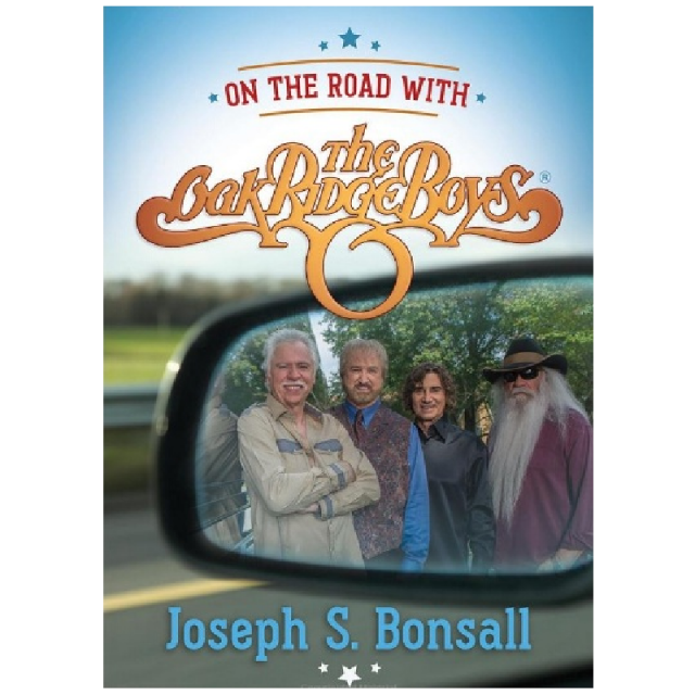 Oak Ridge Boys Book by Joe Bonsall- On the Road