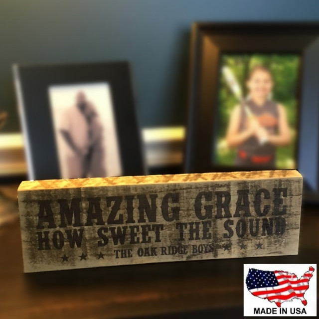 Oak Ridge Boys Amazing Grace Wooden Block