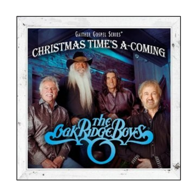 Oak Ridge Boys CD- Christmas Time's A-Coming